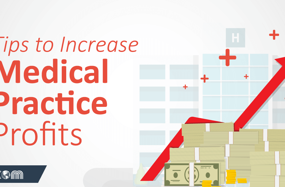 Increase Medical Practice Profits