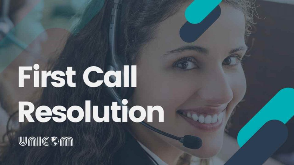 First Call Resolution by Call Center Agent
